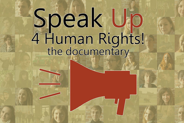 Speak Up 4 Human Rights - the documentary