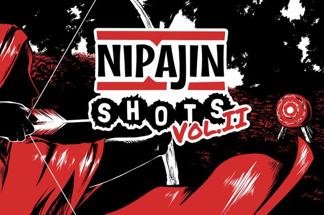 NIP'AJIN Shots Vol.II