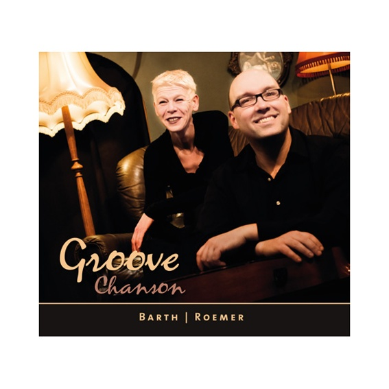 Barth | Roemer - Groove Chanson (handsigniert)