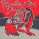 BERLINSKA DRÓHA die erste Vinyl Single/Ep unterzeichnet