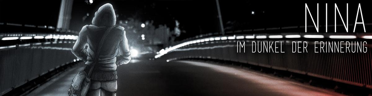 """""""NINA - Im Dunkel der Erinnerung"""" Spielfilmprojekt"""