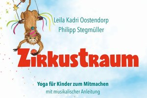 "Buch & Audio CD ""Zirkustraum"" - Kinderyoga Musik"