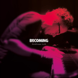Download »Becoming« Album
