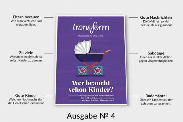 transform /4 - Wer braucht schon Kinder?