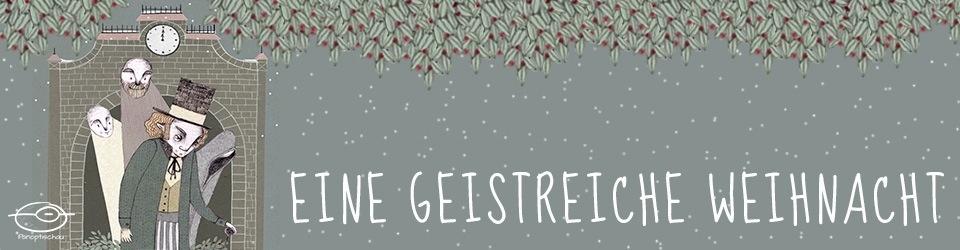 """""""Eine Weihnachtsgeschichte"""" von und nach Charles Dickens"""