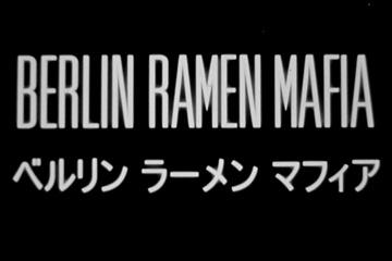 Berlin Ramen Mafia