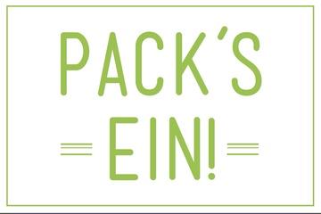 'Pack's ein!'