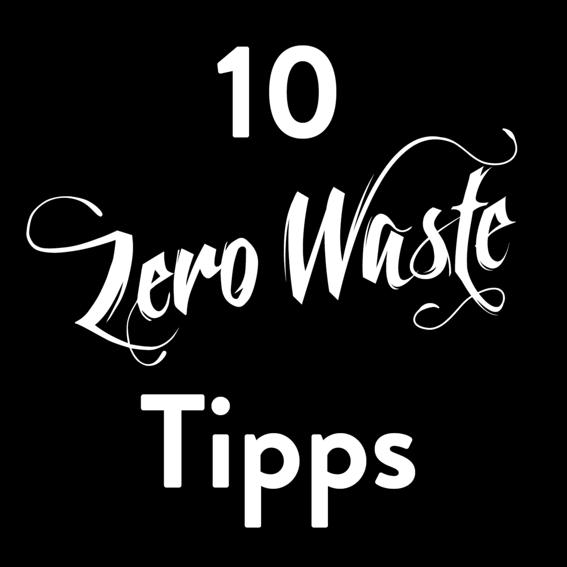 10 Zero-Waste-Tipps