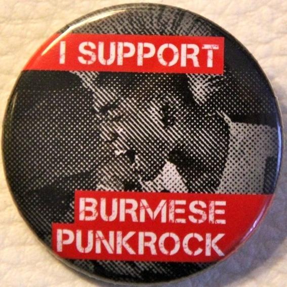"""Button """"I support Burmese Punk Rock"""""""