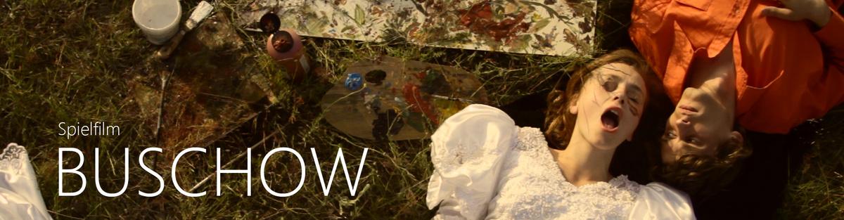 Buschow - Langspielfilm