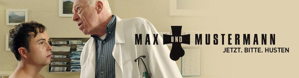 MAX & MUSTERMANN  -  Jetzt. Bitte. Husten.
