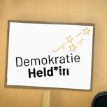 Demokratie Held*in