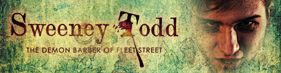 Sweeney Todd: The Demon Barber of Fleet Street (Musical-Thriller)