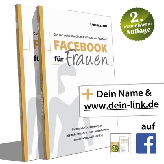 2 x 'Facebook für Frauen' in der 2. Auflage + 2 Lesezeichen + Link auf Homepage und Facebook-Seite