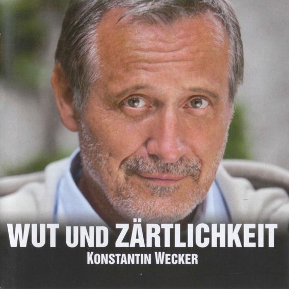 CD Konstantin Wecker - Wut und Zärtlichkeit