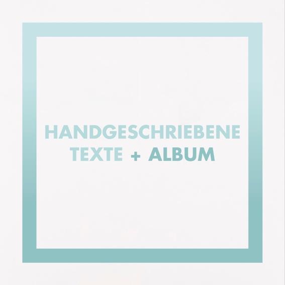 Handgeschriebene Texte + Album