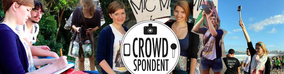 Crowdspondent Mission Deutschland – Deine persönlichen Reporter