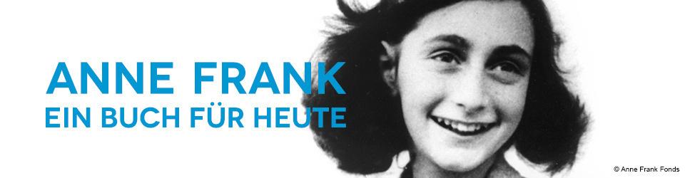 Anne Frank - Ein Buch für Heute