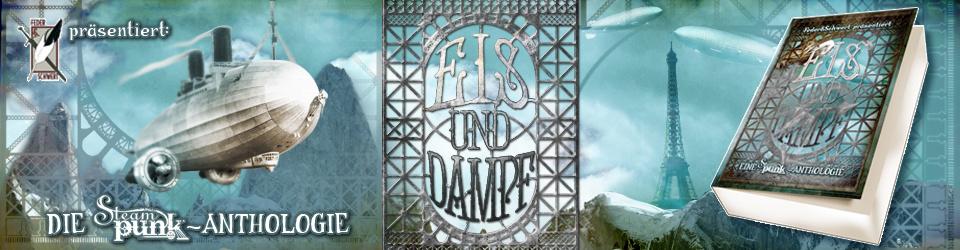 """Steampunk-Anthologie """"Eis und Dampf"""""""