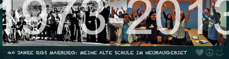 40 Jahre RGS Marburg: Meine alte Schule im Neubaugebiet