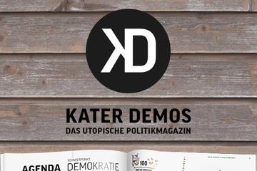 Kater Demos   Das utopische Politikmagazin