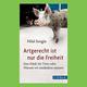 Buch von Hilal Sezgin: Artgerecht ist nur die Freiheit