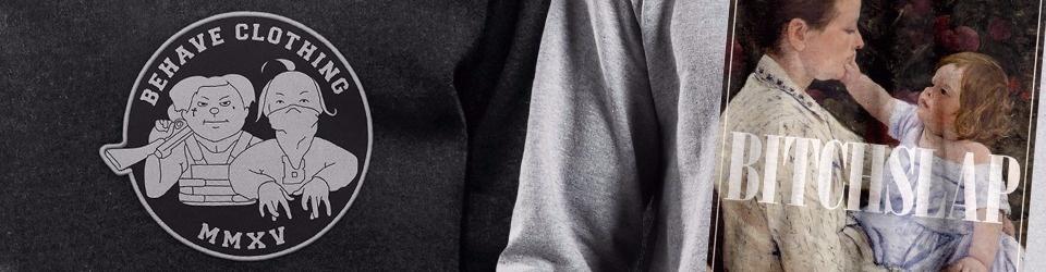 behave clothing – Fair. Bio. Ghetto.