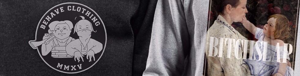 behave streetwear – Fair. Bio. Ghetto.