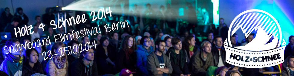 Holz und Schnee Snowboardfilmfestival 2014 in Berlin