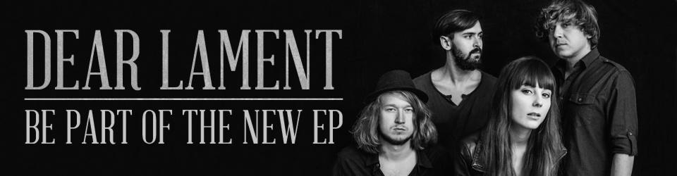 Dear Lament - EP 2013