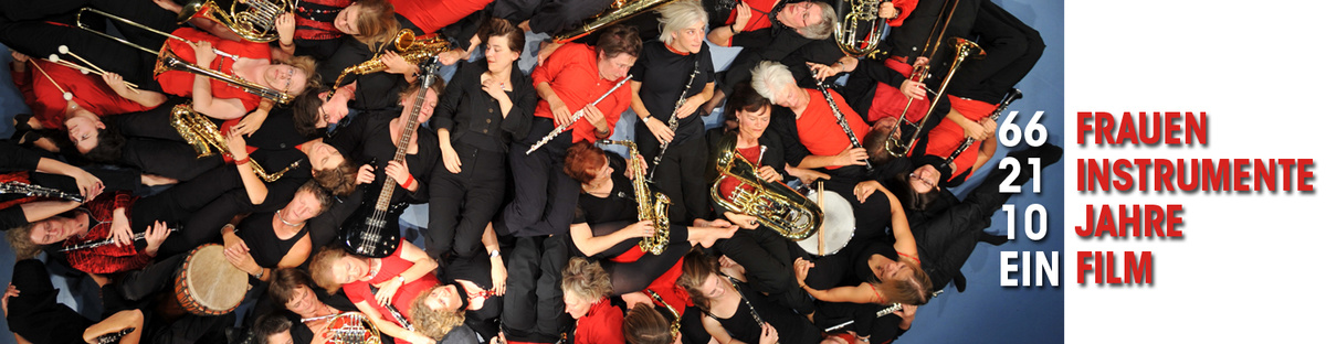 66 Frauen, 21 Instrumente, 10 Jahre und ein Film