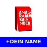 Anagrammkalender 2016 + Namentliche Nennung in der Unterstützerliste