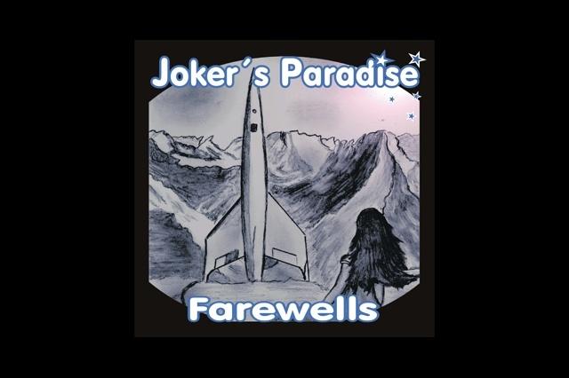 Joker's Paradise - FAREWELLS