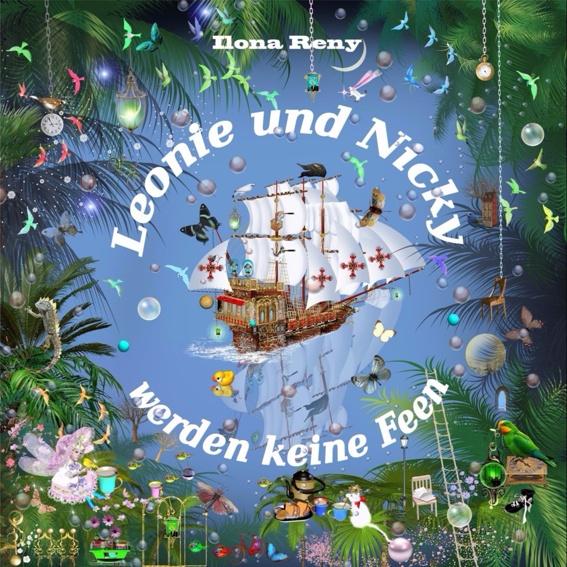 """Das Buch """"Leonie und Nicky werden keine Feen"""""""