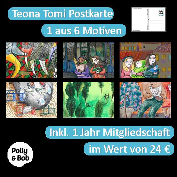 1/5 Beitrag für ein Event in deiner Nähe + 1 Teona Tomi Postkarte + 1 Jahr Mitgliedschaft im Wert von 24 Euro