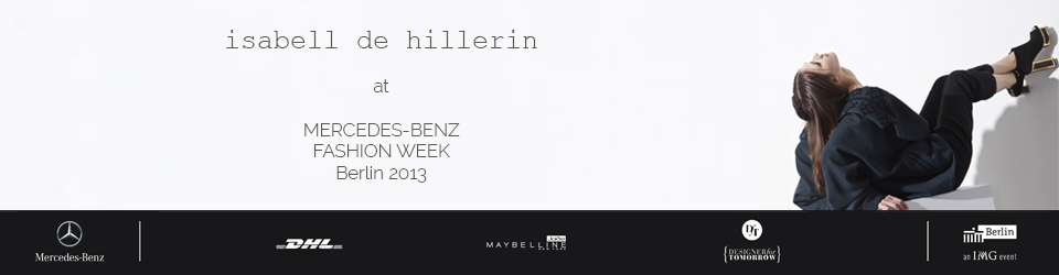 'isabell de hillerin' at Mercedes-Benz Fashion Week Berlin Juli 2013