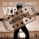 VIP Gästeliste CD-Release Party ab 18 Uhr