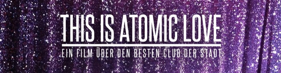 This Is Atomic Love