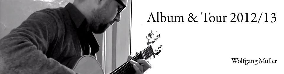 Wolfgang Müller Album & Tour 2012/13