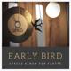 Früher Vogel: Album SPACES (Audio-CD), signiert