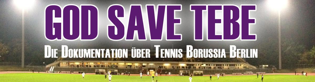 God save TeBe – Die Dokumentation über Tennis Borussia Berlin