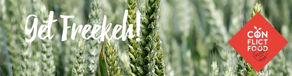 Get Freekeh!  - A power grain from Palestine