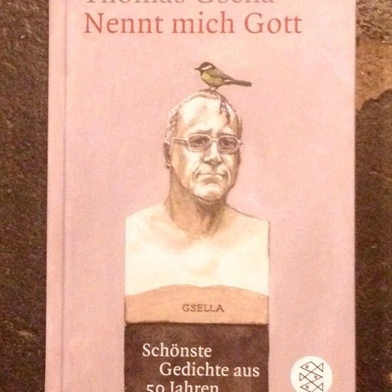 Nennt mich Gott - Thomas Gsella ( Selbstabholer )