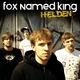 """Fox Named King: Signierte EP """"Helden"""""""