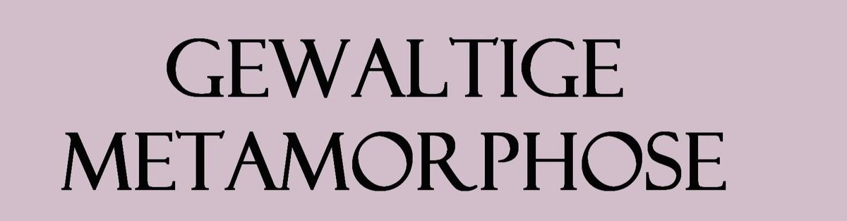 Gewaltige Metamorphose - Wir brauchen konstruktive Erzählungen
