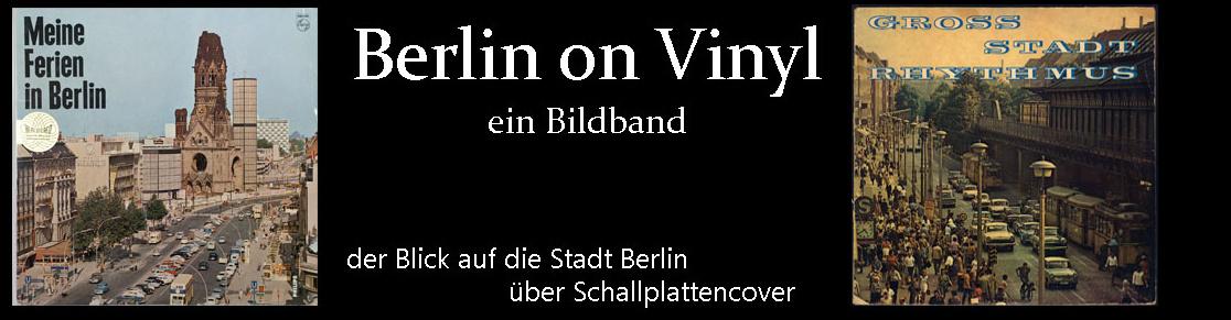 Berlin on Vinyl  - ein Bildband