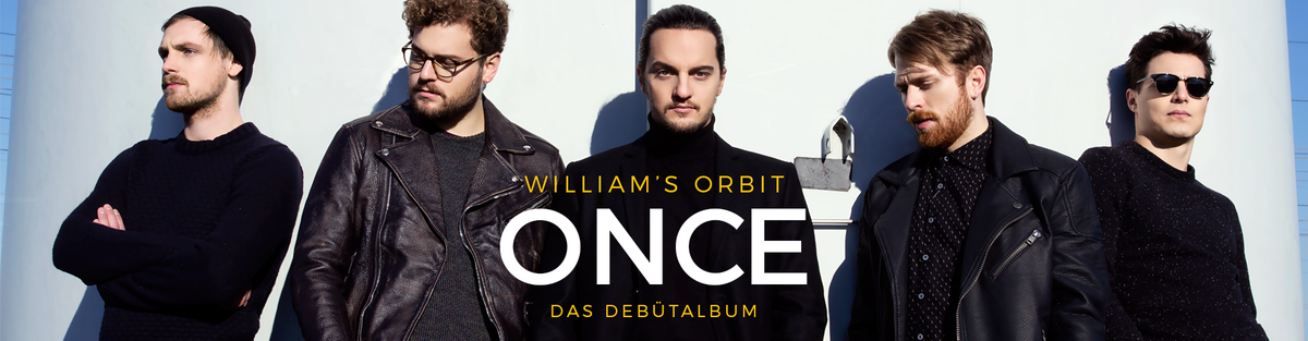 "William's Orbit | ""ONCE"" 