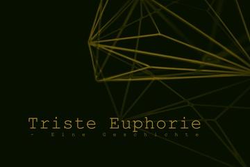 Triste Euphorie