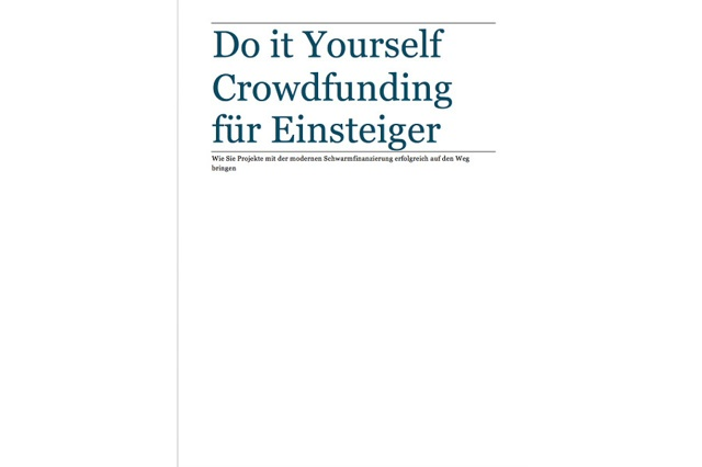 Do it Yourself-Crowdfunding für Einsteiger