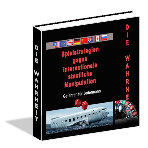 """Die """"Wahrheit"""" - Das """"Buch"""" für Europäer, Amerikaner, Chinesen und Dich"""